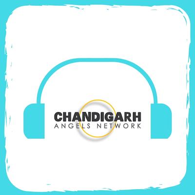 Chandigarh Angels Podcast